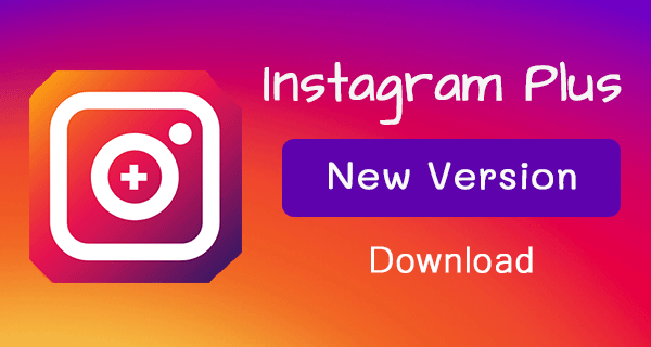 Instagram Plus Download 2018