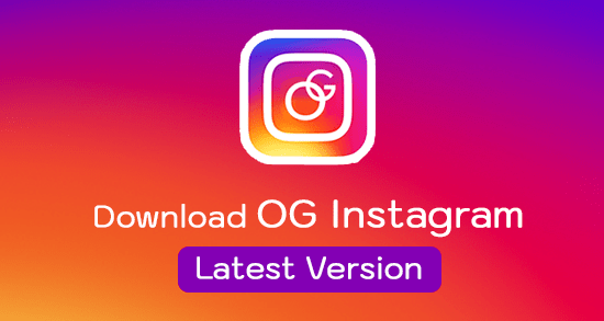 OG Instagram latest version 2019